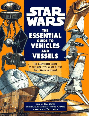 (The Essential Guide to Vehicles and Vessels (Star Wars))