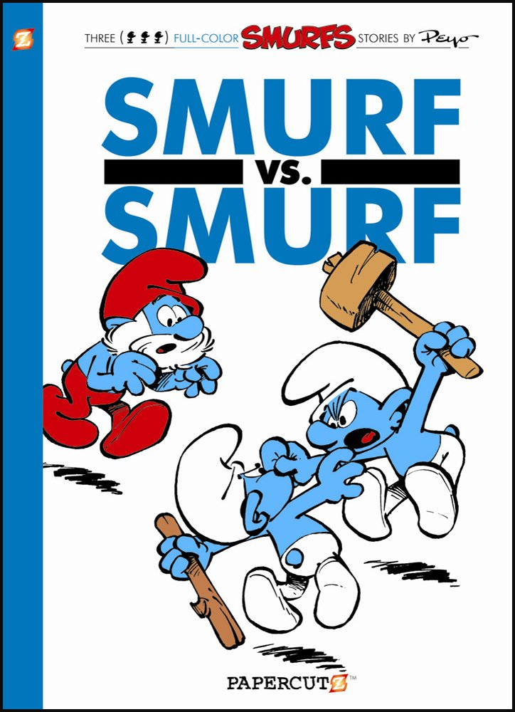 The Smurfs #12: Smurf versus Smurf (The Smurfs Graphic Novels) ebook