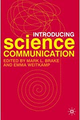 Introducing Science Communication: A Practical Guide Paperback