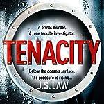 Tenacity: Dani Lewis 1 | J. S. Law