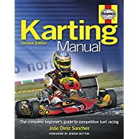Karting Manual: The complete beginner's guide to competitive kart racing