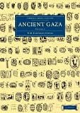 Ancient Gaza: Volume 2, Petrie, William Matthew Flinders, 1108066097