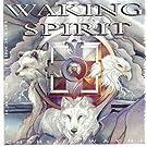 Waking Spirit