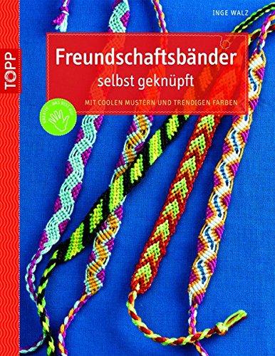 Freundschaftsbänder Selbst Geknüpft  Mit Coolen Mustern Und Trendigen Farben  Kreativ.kompakt.