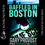 Baffled in Boston | Gary Provost