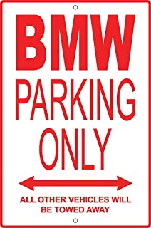Amazoncom Large Metal BMW Parking Only Sign Sports Outdoors - Bmw parking only signs