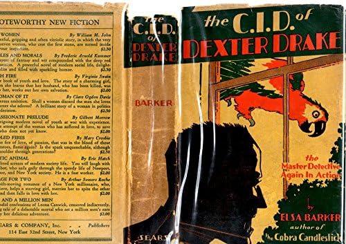 The C. I. D. of Dexter Drake, A Mystery Novel.: Amazon.es: Barker, Elsa.: Libros