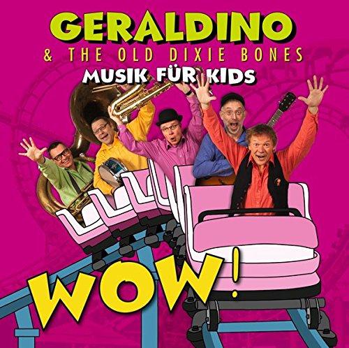 WOW! - Musik für Kids: Geraldino & The Old Doxie Bones