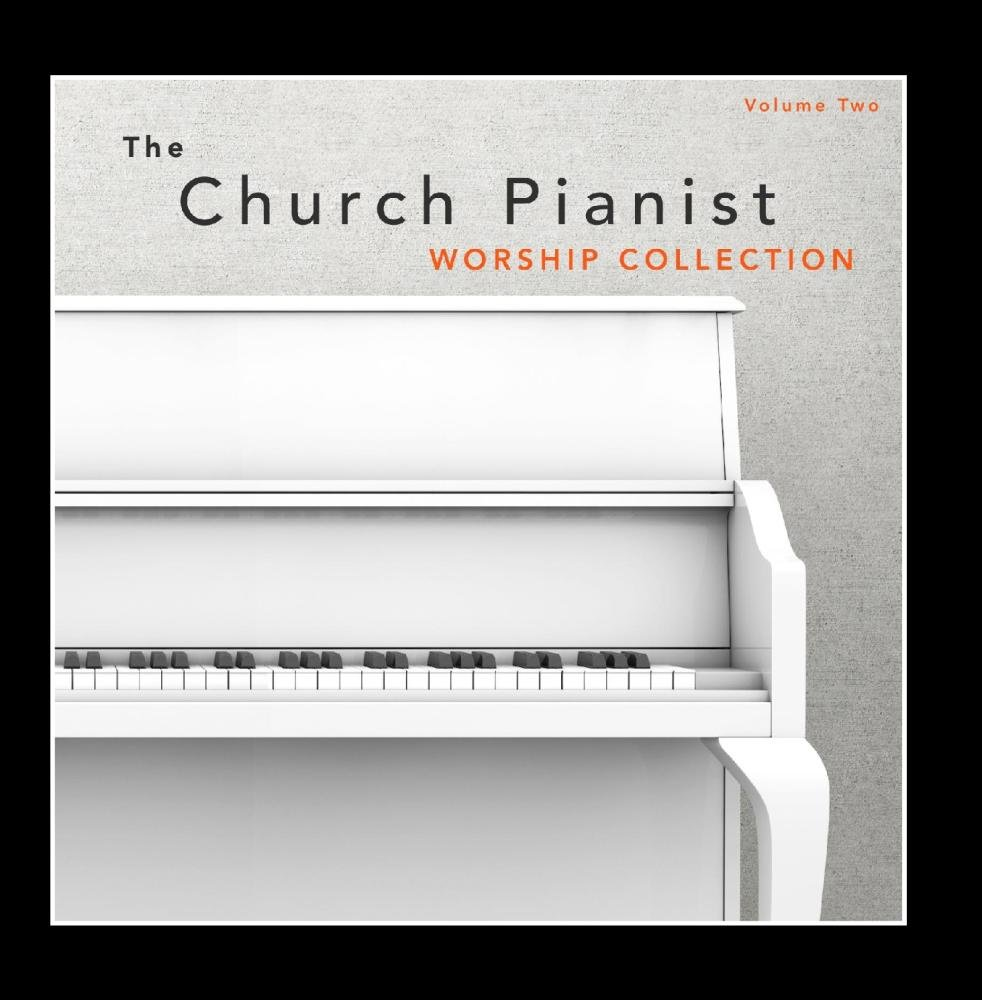 The Church Pianist - Worship Collection, Vol  2 by Sound of