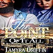 The Point of It All, Volume 1 | Tamyra Griffin