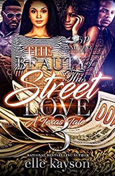 Download for free The Beauty of This Street Love 3: A Texas Tale
