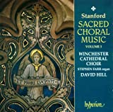 Stanford: Sacred Choral Music, Vol. 3