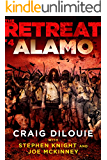 The Retreat #4: Alamo