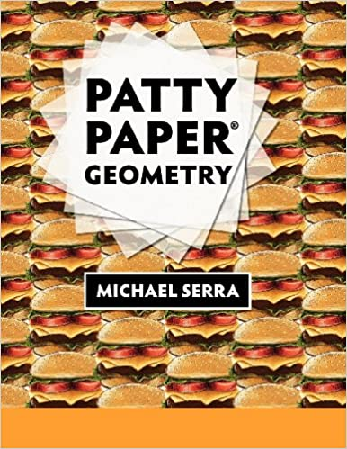 Amazon.com: Patty Paper Geometry (9781559530729): Michael Serra: Books