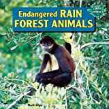 Endangered Rain Forest Animals, Marie Allgor, 1448874955