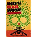Drug War Zone: Frontline Dispatches from the Streets of El Paso and Juárez (The William and Bettye Nowlin Series in Art, History, and Culture of the Western Hemisphere)