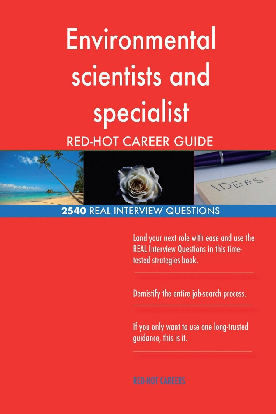 Read Online Environmental scientists and specialist RED-HOT Career; 2540 REAL Interview Ques ebook
