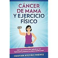 Ejercicio Físico y Cáncer de Mama: Todo lo que necesitas saber explicado por una fisioterapeuta y basado en la evidencia…