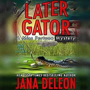 Later Gator Audiobook