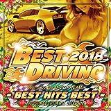 BEST DRIVING 2018 -BEST HITS BEST-
