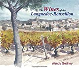img - for The Wines of the Languedoc - Roussillon book / textbook / text book