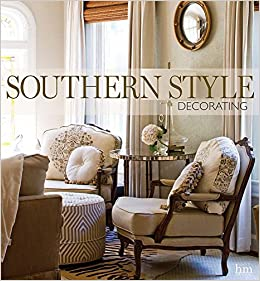 Southern Style Decorating: Andrea Fanning: 9781940772141: Amazon ...