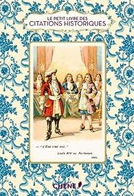 Le petit livre des citations historiques par Dominique Foufelle