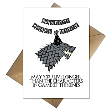 Funny Game of Thrones Birthday Card Starks dont live very long