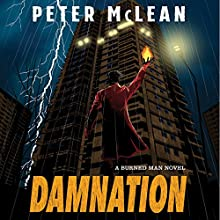 Damnation: The Burned Man, Book 3 Audiobook by Peter McLean Narrated by Mark Meadows