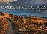 Image de Lozère, terres sauvages : Cévennes, Aubrac, Causses et Gorges, Margeride, Vallée du Lot