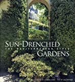 Sun-Drenched Gardens: The Mediterranean Style