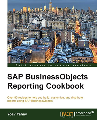 Download SAP BusinessObjects Reporting Cookbook Pdf