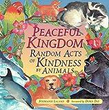 Peaceful Kingdom, Stephanie Laland, 157324094X