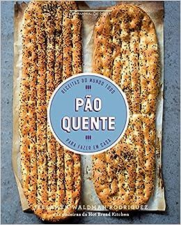 Pao Quente (Em Portuguese do Brasil): Jessamyn Waldman Rodriguez: 9788592754044: Amazon.com: Books