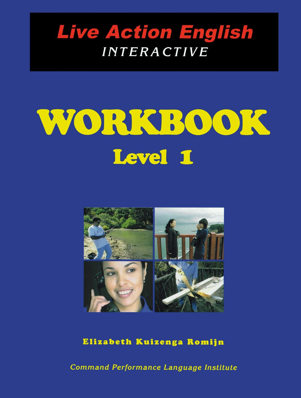 Workbooks workbook live : Live Action English Interactive WORKBOOK--Level 1: Elizabeth ...