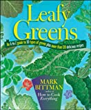 Image of Leafy Greens: An A-to-Z Guide to 30 Types of Greens Plus More than 120 Delicious Recipes