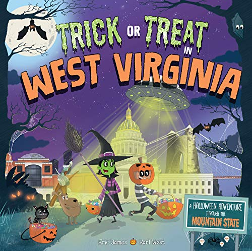 Trick or Treat in West Virginia: A Halloween Adventure Through The Mountain -