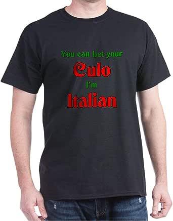Amazon.com: CafePress You Bet Your Culo I'm Italian Dark