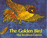 img - for The Golden Bird book / textbook / text book