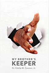 My Brother's Keeper Kindle Edition