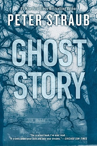 New BEST PRICE EVER on bestselling author Peter Straub's classic tale of horror, secrets, and the dangerous ghosts of the past…  Ghost Story   What was the worst thing you've ever done?