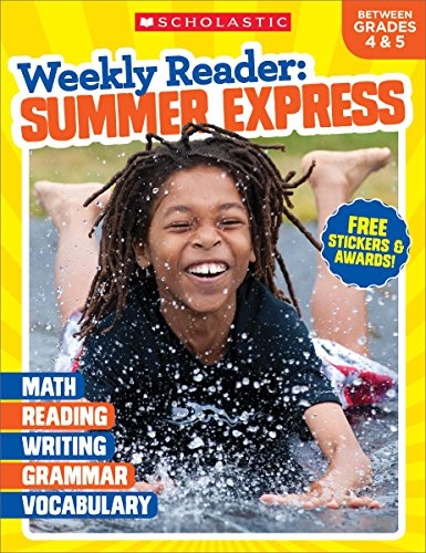 Weekly Reader: Summer Express (Between Grades 4 & 5) Workbook