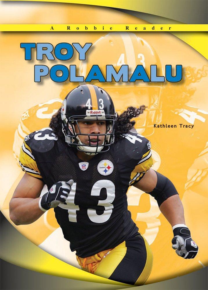 Download Troy Polamalu (The Robbie Readers) ebook