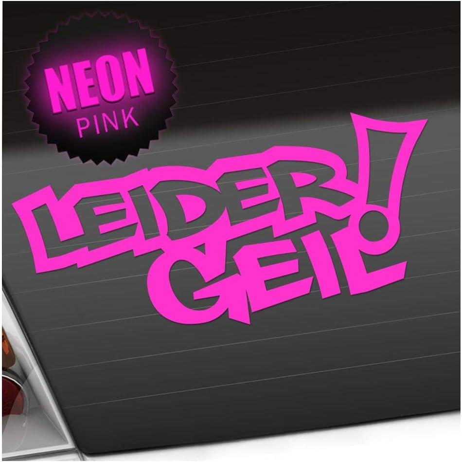 Kiwistar Leider Geil 20 X 9 Cm In 15 Farben Neon Chrom Jdm Sticker Aufkleber Auto