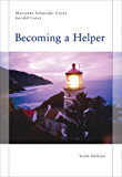 Becoming a Helper (Introduction to Human Services)