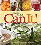 Better Homes and Gardens Can It!, Jan Miller, 1118217187