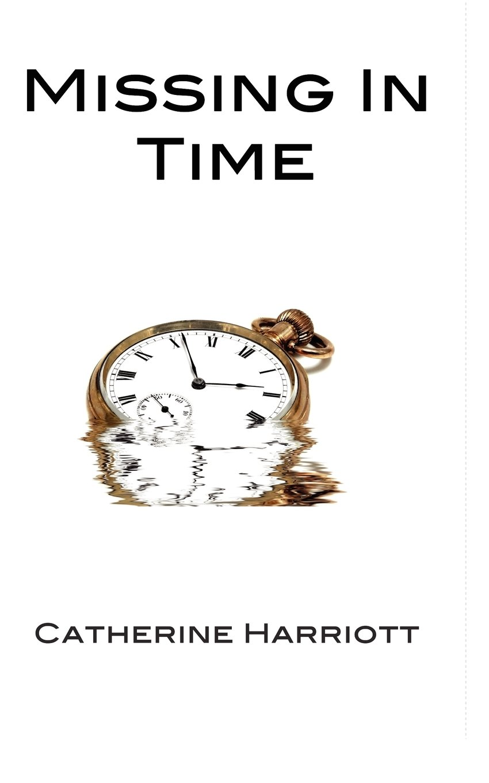 Read Online Missing in Time ebook