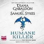 Humane Killer | Diana Gabaldon,Sam Sykes
