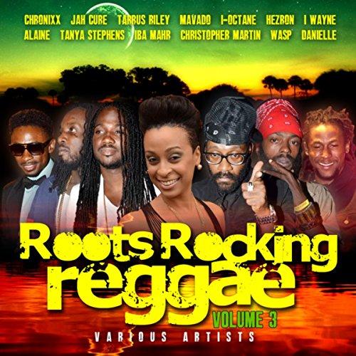 Roots Rocking Reggae Vol. 3