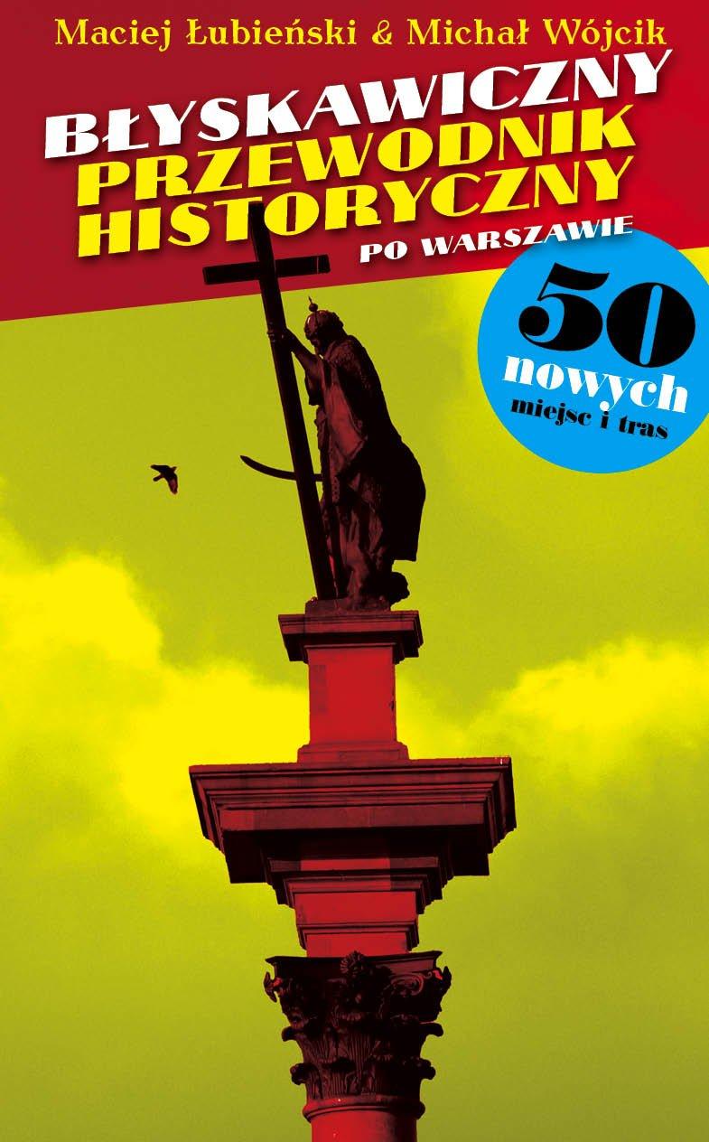 Download Blyskawiczny przewodnik historyczny po Warszawie 2 (polish) pdf